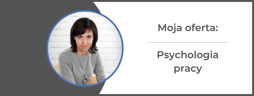 monika gawrysiak psychologia pracy - Psychologia pracy