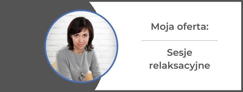 monika gawrysiak sesje relaksacyjne - Sesje relaksacyjne