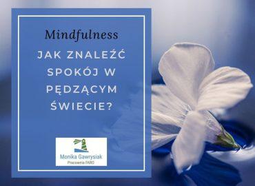 monika gawrysiak psycholog jak znaleźć spokój w pędzącym świecie