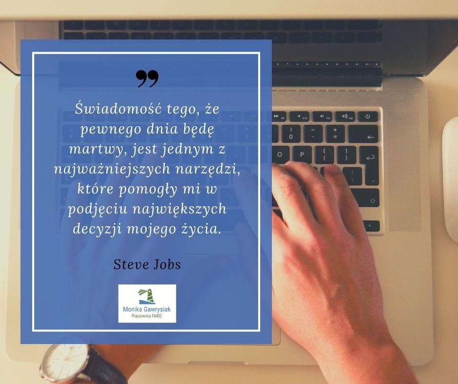 steve jobs cytat monika gawrysiak psycholog - Jak inaczej myśleć ochorobie?