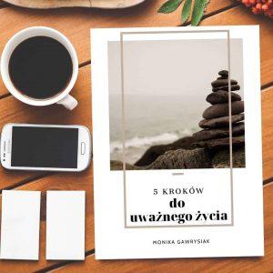 5 krokow douwaznego zycia ebook monika gawrysiak psycholog 2 300x300 - Jak zaakceptować swoje emocje?