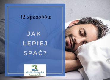 12 sposobów jak lepiej spać monikagawrysiak.pl psycholog