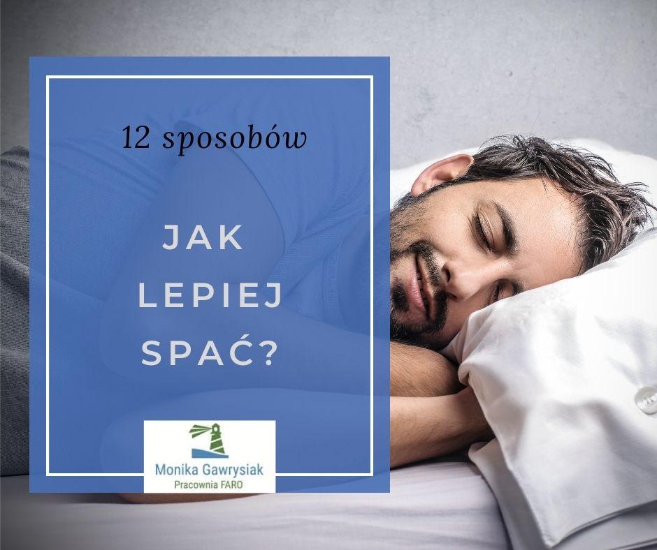 12 sposobow jak lepiej spac monikagawrysiak.pl psycholog - Jak radzić sobie zwyczerpaniem iwypaleniem?