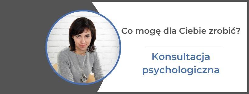 konsultacja psychologiczna psycholog Monika Gawrysiak monikagawrysiak.pl  - Konsultacja psychologiczna