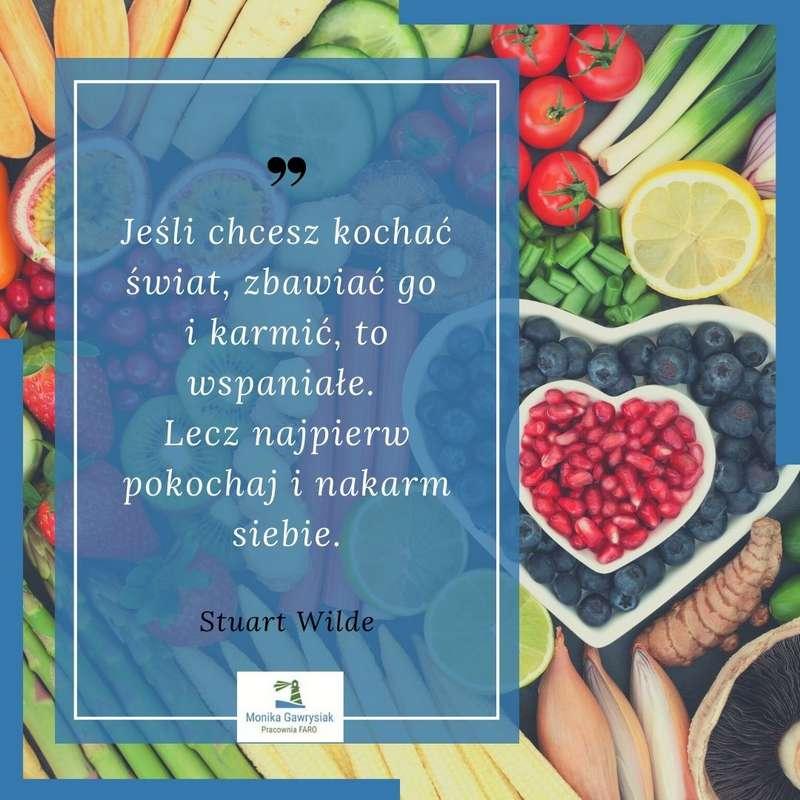 monikagawrysiak.pl cytat 00013 - Odżywianie jako fundament zdrowego życia