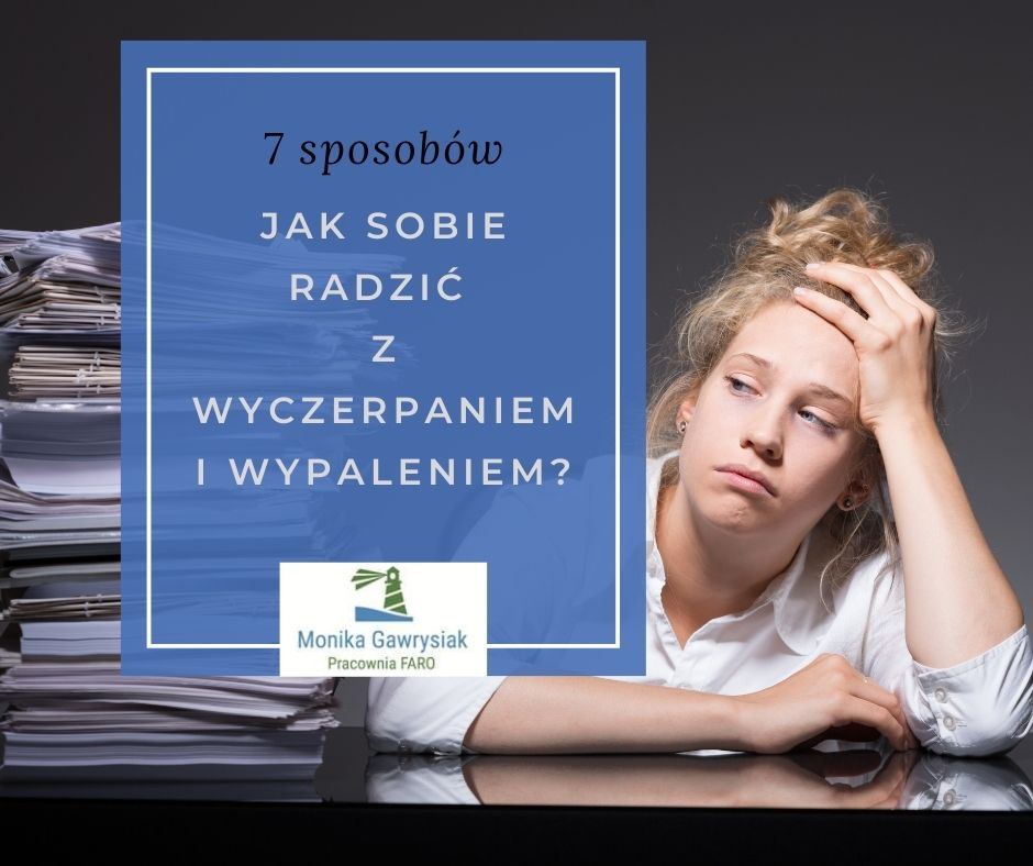 Jak sobie radzić z wyczerpaniem i wypaleniem - psycholog Monika Gawrysiak