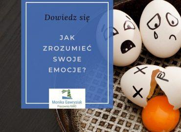 Jak zrozumieć swoje emocje - psycholog Monika Gawrysiak