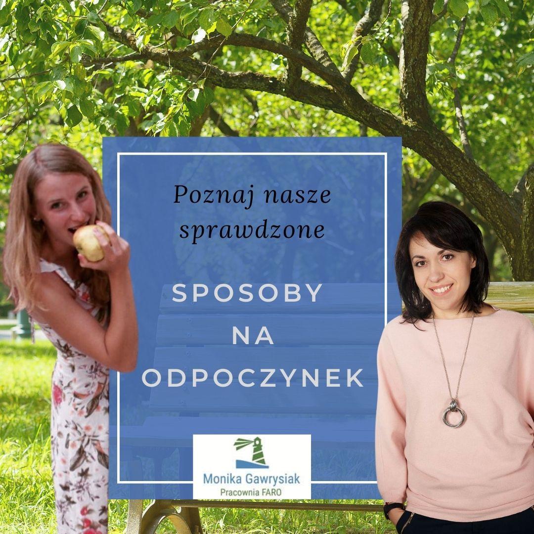 Poznaj nasze sprawdzone sposoby na odpoczynek - monikagawrysiak.pl
