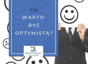 Czy warto być optymistą i jak to zmienić - psycholog Monika Gawrysiak