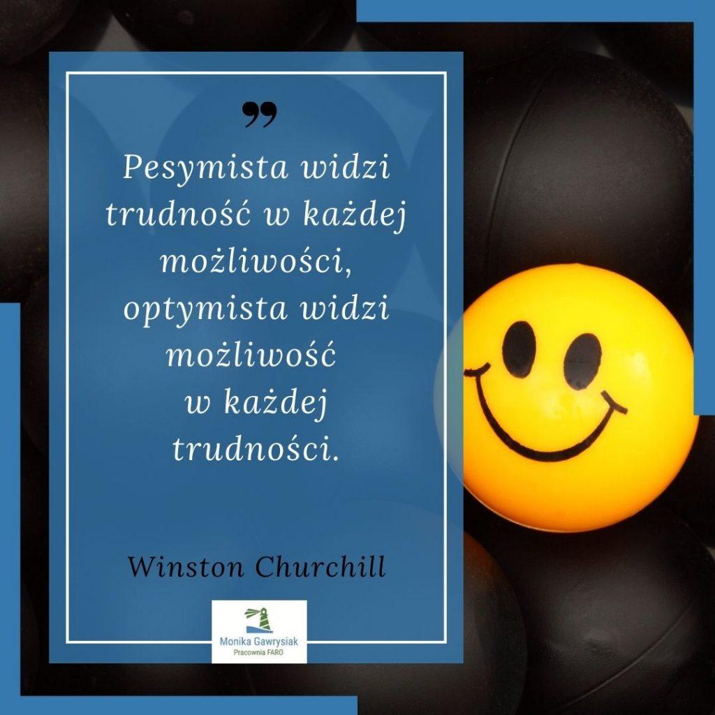 Pesymista widzi trudnosc wkazdej mozliwosci optymista widzi mozliwosc wkazdej trudnosci Winston Churchill monikagawrysiak.pl  1024x1024 - Czywarto być optymistą ijak tozmienić?